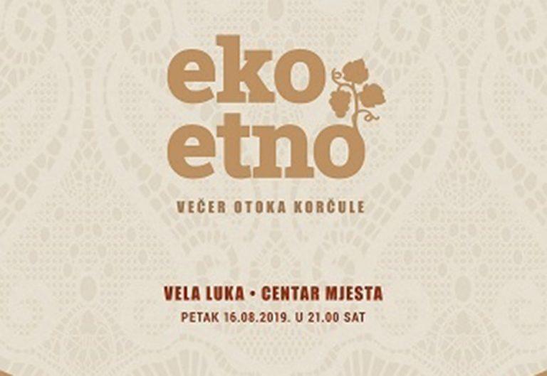 Poziv za sudjelovanje na Eko-etno večeri otoka Korčula 2019