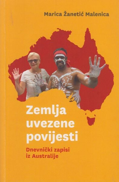 """Poziv na predstavljanje knjige """"Zemlja uvezene povijesti- Dnevnički zapisi iz Australije"""""""