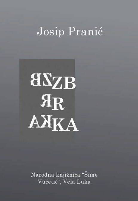 """Predstavljena zbirka poezije """"Zbrka"""" autora Josipa Pranića"""